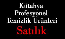 Kütahya Profesyonel Temizlik Ürünleri